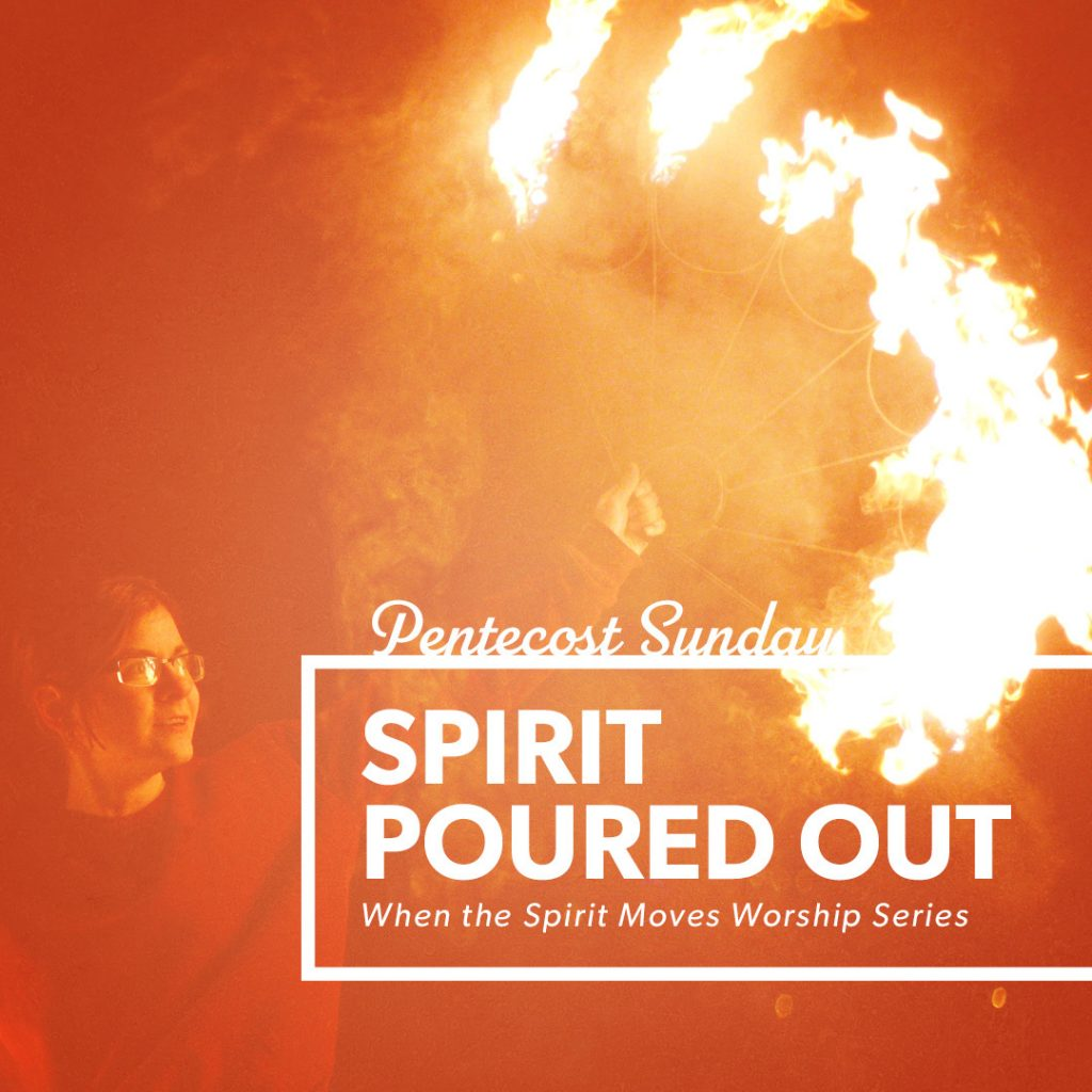 Spirit Poured Out